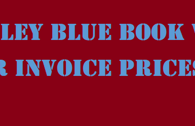 Kelley Blue Book Vs Car Invoice Prices