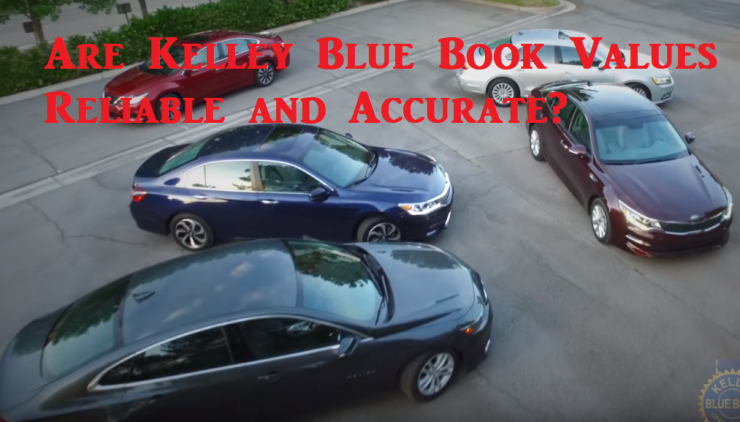 Are Kelley Blue Book Values Reliable And Accurate